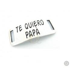 Entrepieza Te quiero Papa Z03CE77532